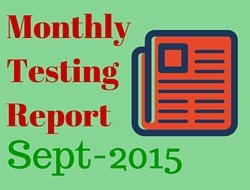 Monthly Software Testing Report – Sept 2015