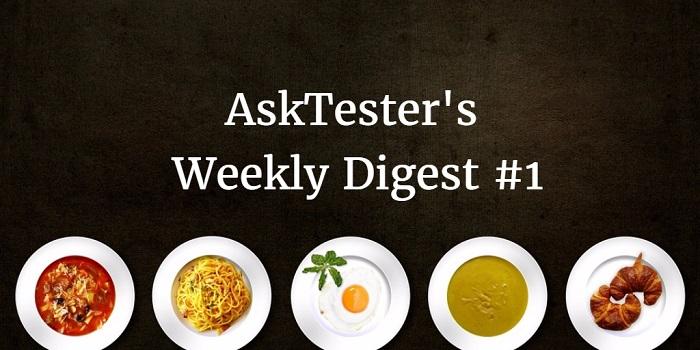 asktester weekly digest 1